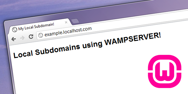 How to setup local subdomains using Wampserver | Axertion com